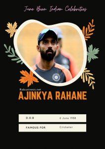 Indian cricketer Ajinkya rahane date of birth in june month
