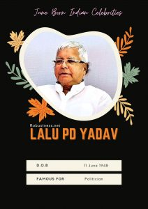 Lalu Parsad Yadav date of birth 11 june 1948
