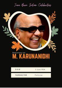 M Karunanidhi born in june month