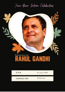 Rahul Gandhi born in june