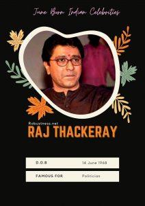 Raj Thackeray born in june