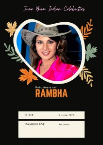 bollywood actress rambha birthday in june