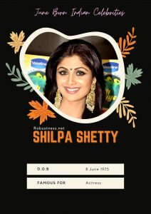 indian famous bollywood celebrity shilpa shetty birthday in june