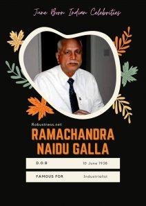 industrialist ramchandra naidu galla birthday 10 june 1938