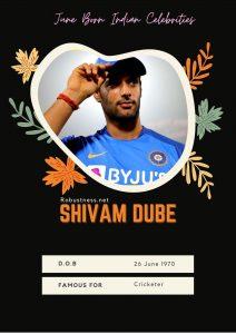 ipl cricketer shivam duvey born in june