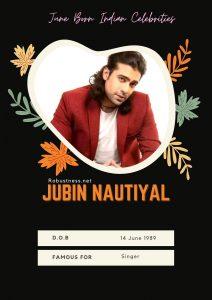 jubin nautiyal singer date of birth in june
