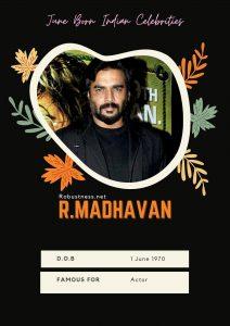 june born indian celebririy R Madhvan