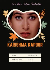 karishma kapoor one of Indian celebrities born in june
