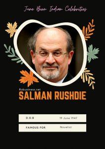 novelist salman rushdie born in june