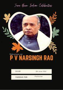 politician p v narsingh rao birthday in june
